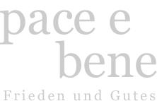 pace e bene - Frieden und Gutes